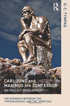 portada Carl Jung and Maximus the Confessor on Psychic Development: The Dynamics Between the 'Psychological' and the 'Spiritual' (libro en inglés)