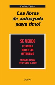 portada Los Libros de Autoayuda¡ Vaya Timo!