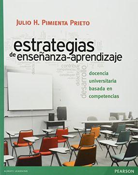 portada Estrategias de Ensenanza-Aprendizaje: Docencia Universitaria Basada en Competencias