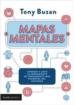 portada Mapas Mentales: Aprende a usar la herramienta de pensamiento más poderosa del universo
