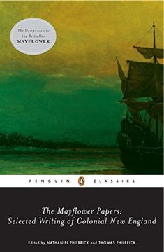 portada The Mayflower Papers: Selected Writings of Colonial new England (libro en Inglés)