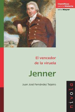 portada Jenner: El Vencedor de la Viruela