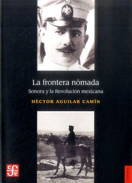 portada La Frontera Nómada. Sonora y la Revolución Mexicana