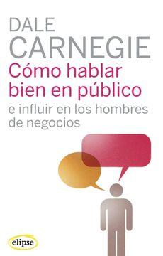portada Como Hablar Bien en Publico e Influir en los Hombres de Nego