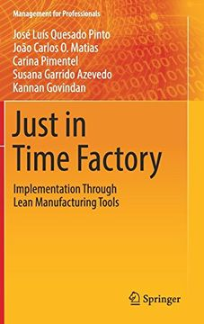 portada Just in Time Factory: Implementation Through Lean Manufacturing Tools (Management for Professionals) (libro en Inglés)