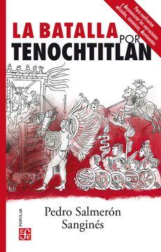 portada La Batalla por Tenochtitlan