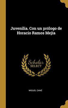 portada Juvenilia. Con Un Prólogo de Horacio Ramos Mejía
