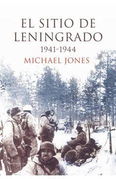 portada El Sitio de Leningrado, 1941-1944
