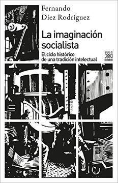 portada Imaginación Socialista: El Ciclo Histórico de una Tradición Intelectual