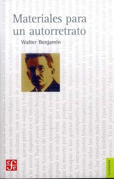 Libro Materiales Para un Autorretrato, Walter Benjamin, ISBN 9789877191264. Comprar en Buscalibre