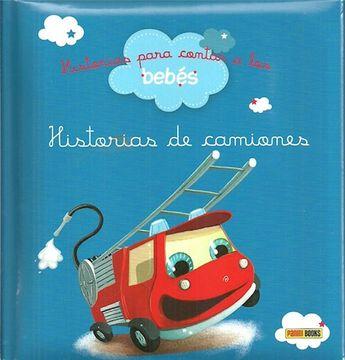 portada Historias Para Contar a los Bebés, Historias de Camiones