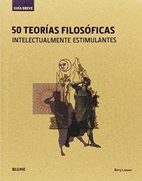 portada 50 Teorias Filosoficas Intelectualmente Estimulantes