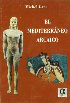 portada El Mediterráneo Arcaico