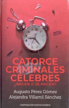 portada Catorce Criminales Celebres Nacen o se Hacen