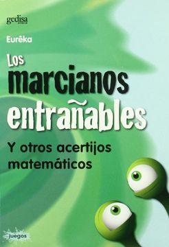 portada Los Marcianos Entrañables: Y Otros Acertijos Matemáticos
