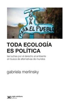 portada Toda Ecologia es Politica