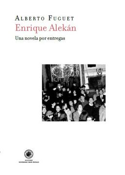 portada Enrique Alekán. Una Novela por Entregas