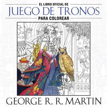 portada El Libro Oficial de Juego de Tronos Para Colorear