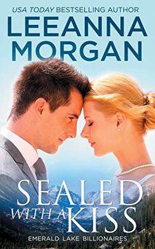 portada Sealed With a Kiss (Emerald Lake Billionaires) (libro en inglés)