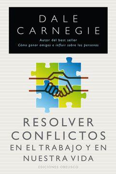 portada Resolver Conflictos en el Trabajo y en Nuestra Vida