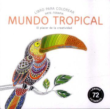 portada Mundo Tropical (Compactos) (Compactos Arte-Terapia)