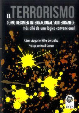 portada EL TERRORISMO COMO REGIMEN INTERNACIONAL SUBTERRÁNEO