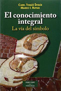 portada El Conocimiento Integral: La vía del Símbolo