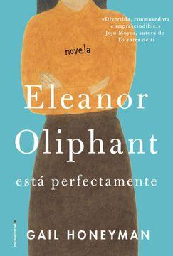 portada Eleanor Oliphant Está Perfectamente