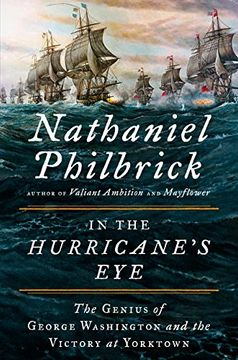 portada In the Hurricane's Eye: The Genius of George Washington and the Victory at Yorktown (libro en Inglés)
