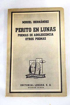 portada Poemas de adolescencia ; Perito en lunas ; Otros poemas