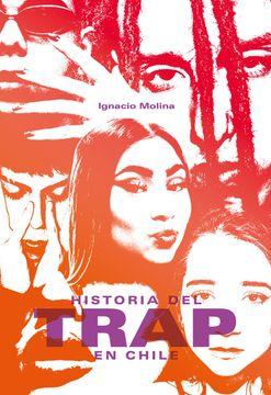 portada Historia del Trap en Chile