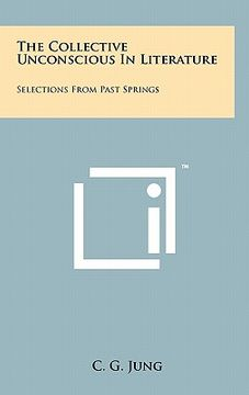 portada the collective unconscious in literature: selections from past springs