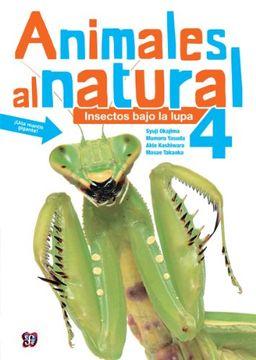 portada Animales al Natural 4. Insectos Bajo la Lupa