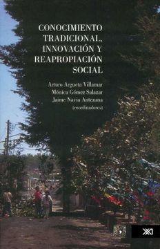 portada Conocimiento Tradicional, Innovación y Reapropiación Social
