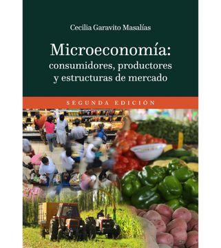 portada Microeconomía: consumidores, productores y estructuras de mercado