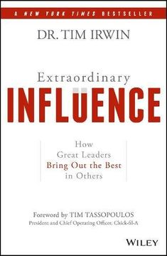 portada Extraordinary Influence: How Great Leaders Bring out the Best in Others