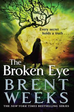 portada The Broken Eye: Book 3 of Lightbringer (libro en inglés)