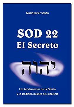 portada Sod 22 el Secreto los Fundamentos de la Cabala y la Tradicion Mistica del Judaismo