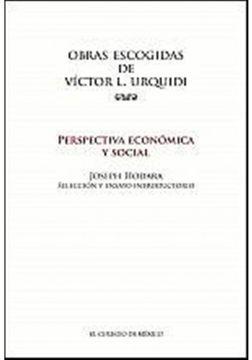 portada OBRAS ESCOGIDAS DE VICTOR L. URQUIDI. PERSPECTIVA ECONOMICA Y SOCIAL