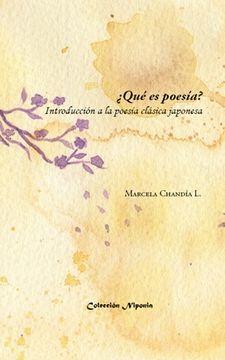 portada ¿Qué es poesía? Introducción a la poesía clásica japonesa