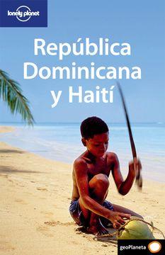 portada República Dominicana y Haití 1 (Guías de País Lonely Planet)