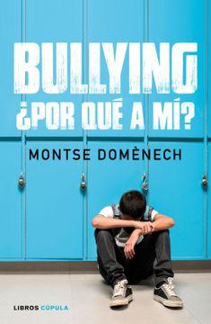 portada Bullying:  Por qué a mí?
