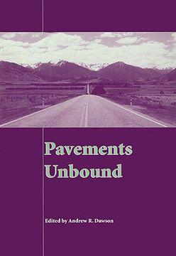 portada pavements unbound: proceedings of the 6th international symposium on pavements unbound (unbar 6), 6-8 july 2004, nottingham, england