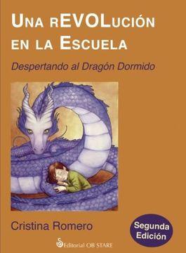 portada Una Revolución en la Escuela: Despertando al Dragón Dormido