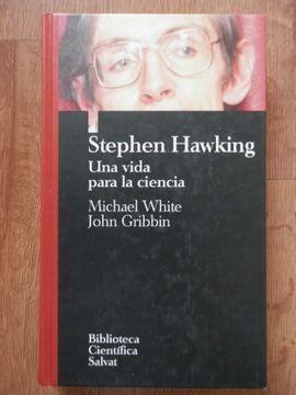 portada Stephen Hawking. Una Vida Para La Ciencia