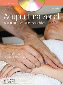 portada Acupuntura Zonal (Incluye Dvd): Acupuntura de Muñecas y Tobillos