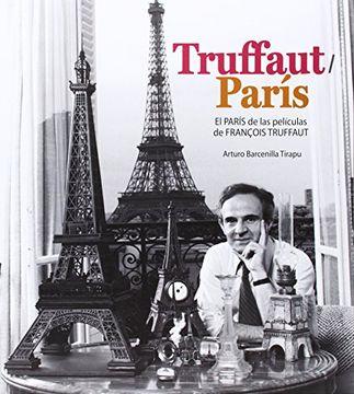 portada Truffaut-París: El París de las Películas de François Truffaut
