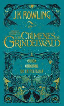 portada Crimenes de Grindelwald, los (Guion Cinematografico Animales Fantasticos 2) (Animales Fantasticos