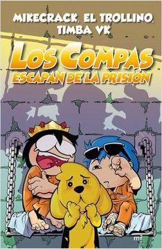 portada Los Compas escapan de la prisión