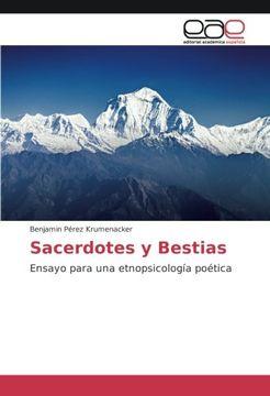 portada Sacerdotes y Bestias: Un ejercicio de etnopsicología poética